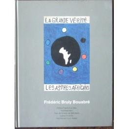 Frederic Bruly Bouabré, La Grande Vérité