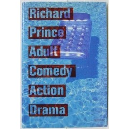 Richard Prince, adult comedy action drama