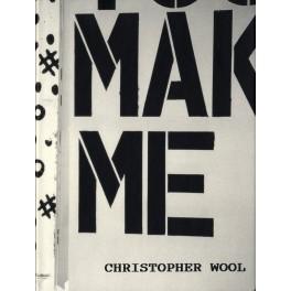 Christopher Wool, You make me