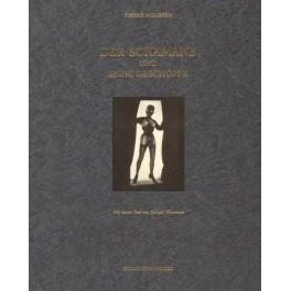 Pierre Molinier, Der Schamane und seine Geschöpfe