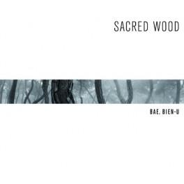 Bae Bien-U, Sacred Wood