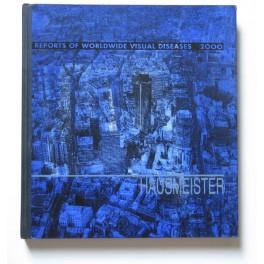 Hausmeister, Reports Of Worldwide Visual Diseases