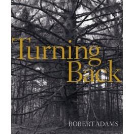 Robert Adams, Turning Back