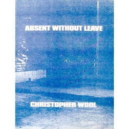 Christopher Wool, Absent Without Leave