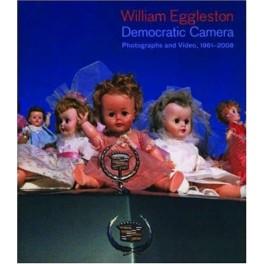 Elisabeth Sussman, William Eggleston: Democratic Camera