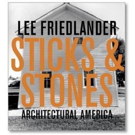 Lee Friedlander, Sticks and Stones