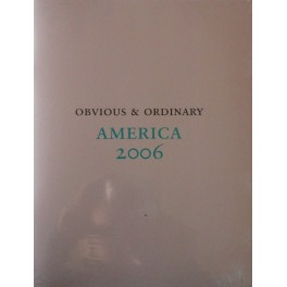 Obvious & Ordinary, America 2006