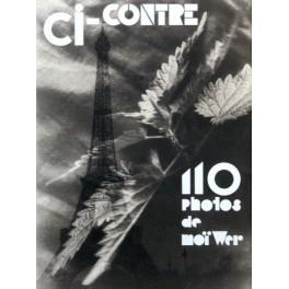 Ann & Jürgen Wilde, Moshé Raviv-Vorobeichic: Ci-contre, 110 photos de Moi Wer